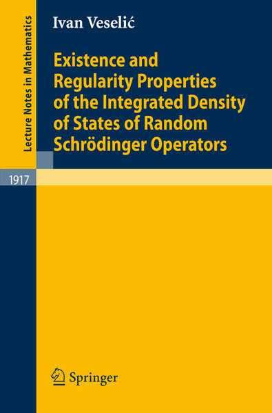 Existence and Regularity Properties of the Integrated Density of States of Random Schrödinger Operators - Coverbild