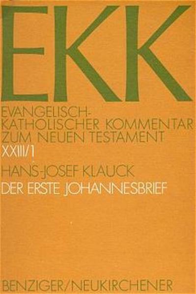 Evangelisch-Katholischer Kommentar zum Neuen Testament (EKK) / Der erste Johannesbrief - Coverbild