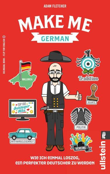 Make me German! Zweisprachiges Wendebuch Deutsch/ Englisch - Coverbild