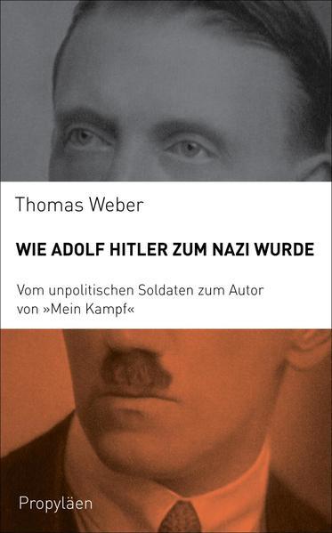 Wie Adolf Hitler zum Nazi wurde PDF Herunterladen