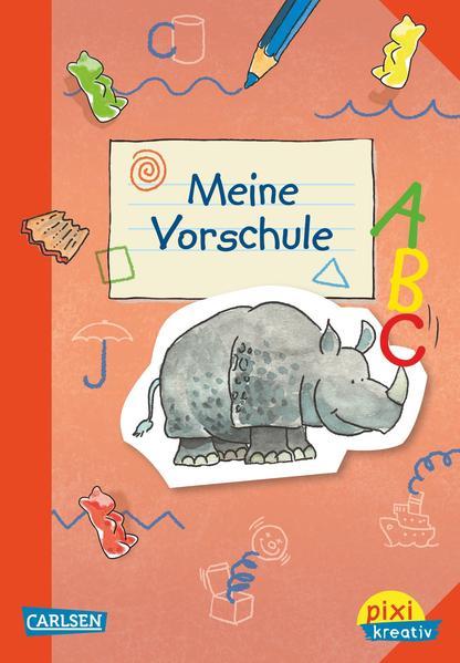 Pixi kreativ Nr. 32: VE 5 Meine Vorschule - Coverbild