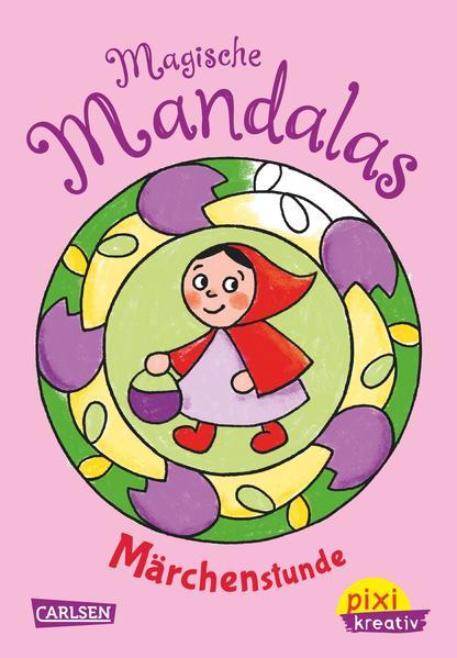 Pixi kreativ Nr. 61: VE 5 Magische Mandalas: Märchenstunde - Coverbild