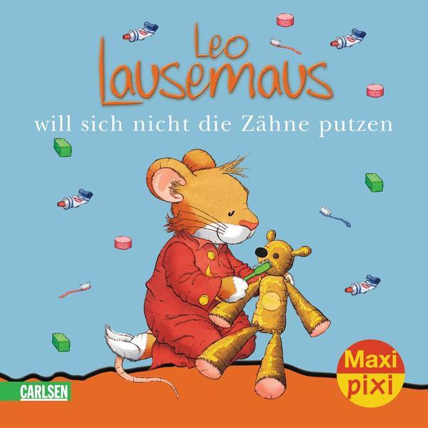 Maxi-Pixi Nr. 55: VE 5 Leo Lausemaus will sich nicht die Zähne putzen - Coverbild