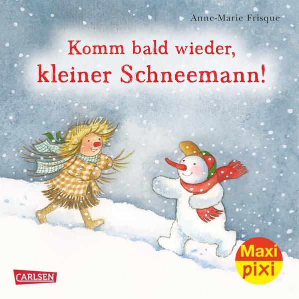 Maxi-Pixi Nr. 217: VE 5 Komm bald wieder, kleiner Schneemann! - Coverbild