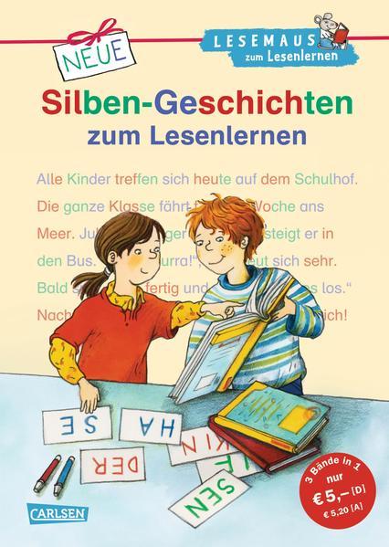 LESEMAUS zum Lesenlernen Sammelbände: Neue Silben-Geschichten zum Lesenlernen - Coverbild