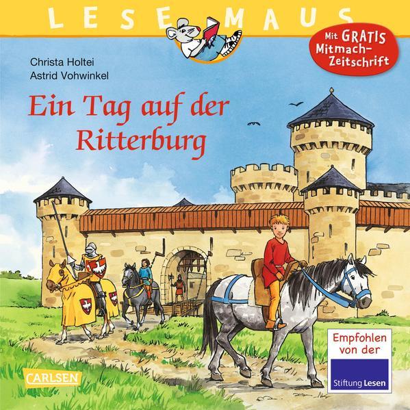 LESEMAUS, Band 96: Ein Tag auf der Ritterburg - Coverbild