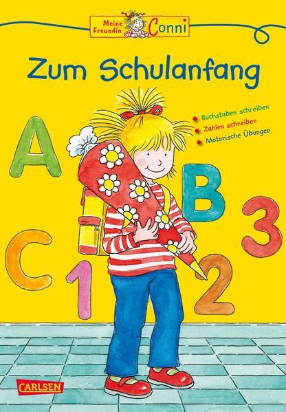 Conni Gelbe Reihe: Meine Freundin Conni - Zum Schulanfang - Coverbild