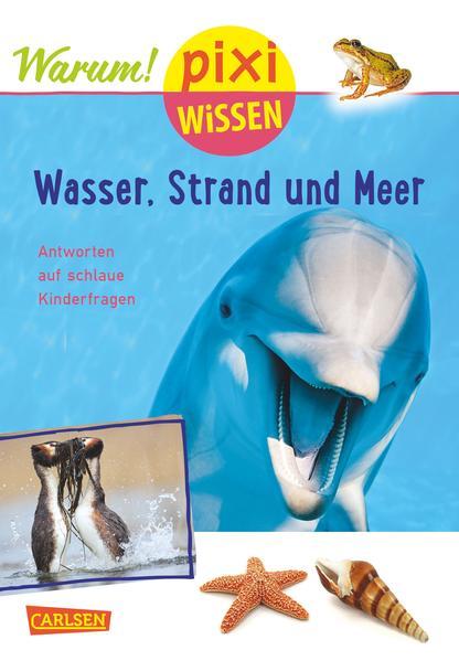 Pixi Wissen, Band 95: VE 5 Wasser, Strand und Meer (mit Fotos) - Coverbild
