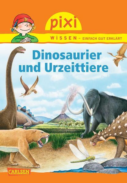 Pixi Wissen, Band 74: Dinosaurier und Urzeittiere - Coverbild