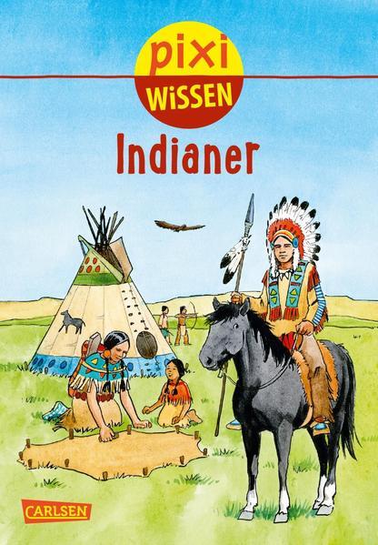 Ebooks Pixi Wissen, Band 44: Indianer Epub Herunterladen