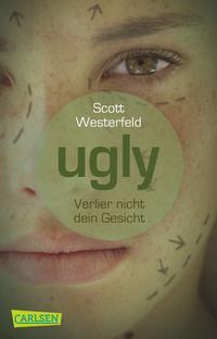 Ugly – Pretty – Special 1: Ugly – Verlier nicht dein Gesicht Cover