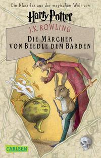 Harry Potter: Die Märchen von Beedle dem Barden Cover