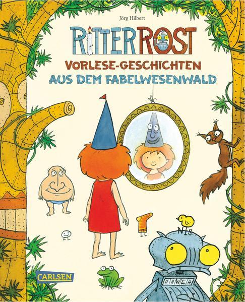 Ritter Rost Vorlese-Geschichten aus dem Fabelwesenwald - Coverbild