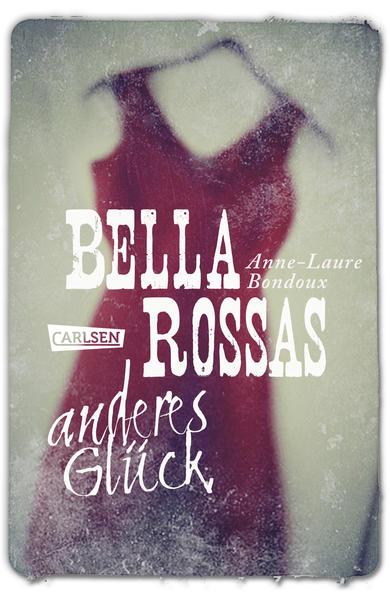 Bella Rossas anderes Glück - Coverbild