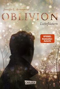 Obsidian 0: Oblivion 1. Lichtflüstern Cover