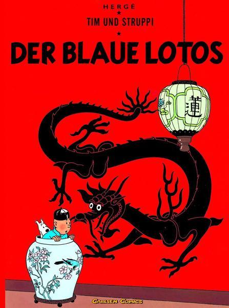 Tim & Struppi, Band 4: Der Blaue Lotos - Coverbild