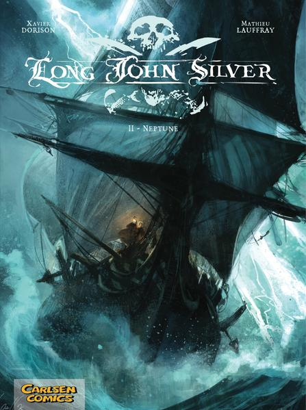 Long John Silver, Band 2: Neptune von Xavier Dorison PDF Download