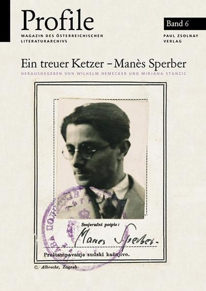 Profile 6, Ein treuer Ketzer - Manès Sperber - Coverbild