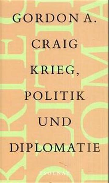 Krieg, Politik und Diplomatie - Coverbild