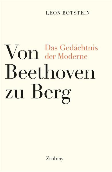 Von Beethoven zu Berg von Leon Botstein PDF Download