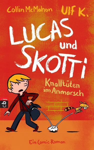 Lucas & Skotti – Knalltüten im Anmarsch - Coverbild