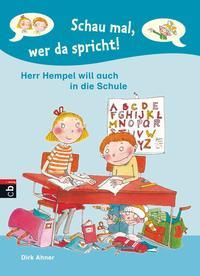 Schau mal, wer da spricht - Herr Hempel will auch in die Schule Cover