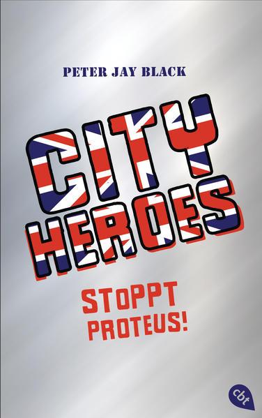 CITY HEROES - Stoppt Proteus! - Coverbild