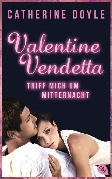Valentine Vendetta - Triff mich um Mitternacht - Coverbild