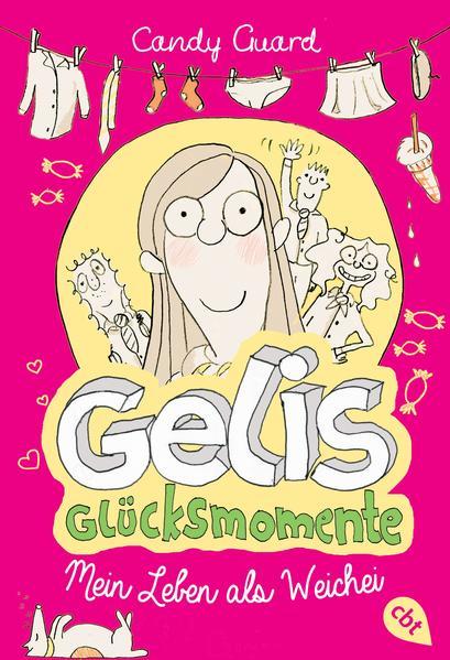 Gelis Glücksmomente - Mein Leben als Weichei - Coverbild