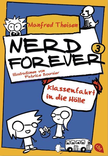 Nerd Forever - Klassenfahrt in die Hölle - Coverbild