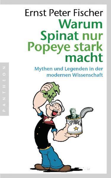 Kostenloser Download Warum Spinat nur Popeye stark macht Epub