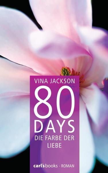 80 Days - Die Farbe der Liebe - Coverbild