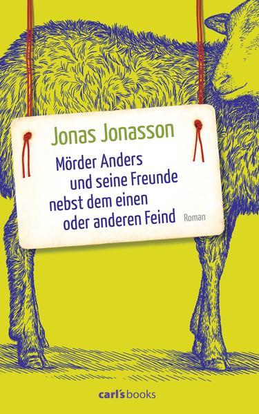 Mörder Anders und seine Freunde nebst dem einen oder anderen Feind - Coverbild