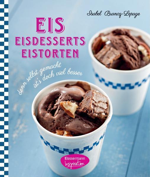 Eis - Eisdesserts - Eistorten - Coverbild