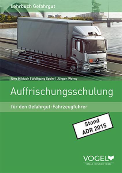 Auffrischungsschulung für den Gefahrgut-Fahrzeugführer - Coverbild