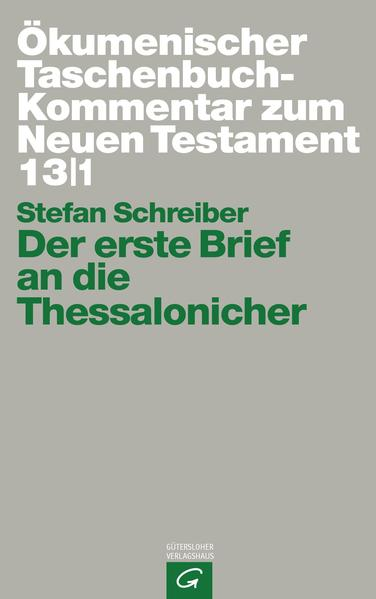 Ökumenischer Taschenbuchkommentar zum Neuen Testament / Der erste Brief an die Thessalonicher - Coverbild
