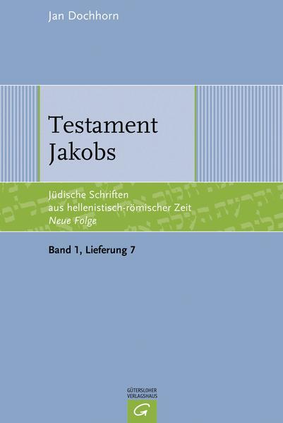 Jüdische Schriften aus hellenistisch-römischer Zeit - Neue Folge... / Testament Jakobs - Coverbild