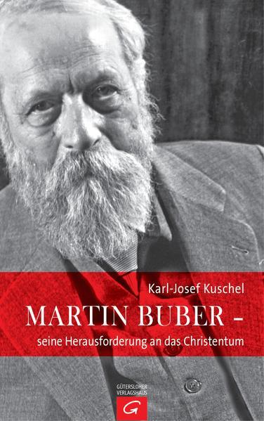 Martin Buber - seine Herausforderung an das Christentum - Coverbild