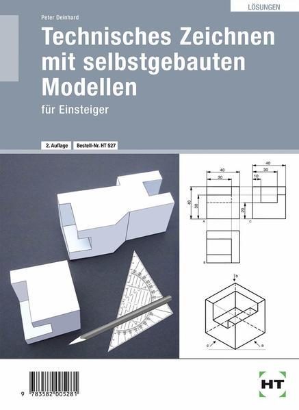 Technisches Zeichnen mit selbstgebauten Modellen · für Einsteiger - Coverbild