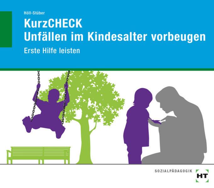 Unfällen im Kindesalter vorbeugen - Coverbild