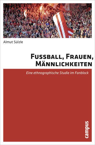 Fußball, Frauen, Männlichkeiten - Coverbild