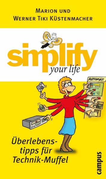 simplify your life - Überlebenstipps für Technik-Muffel - Coverbild