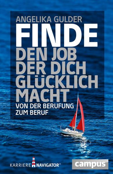Finde den Job, der dich glücklich macht - Coverbild