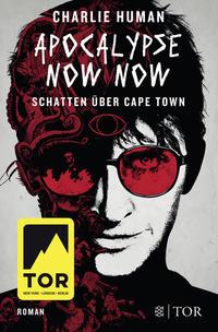 Apocalypse Now Now. Schatten über Cape Town Cover