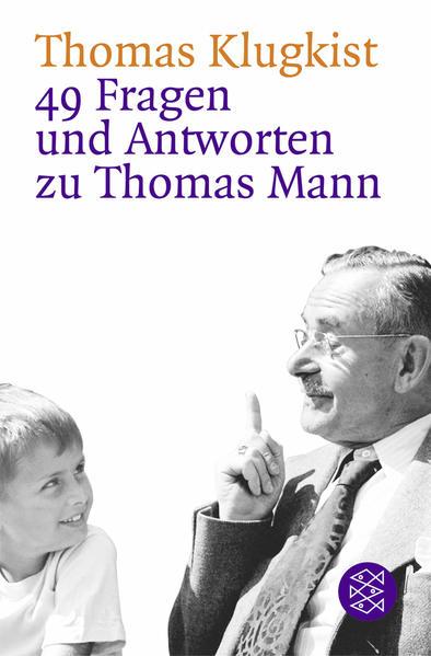 49 Fragen und Antworten zu Thomas Mann - Coverbild