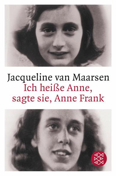 Ich heiße Anne, sagte sie, Anne Frank - Coverbild