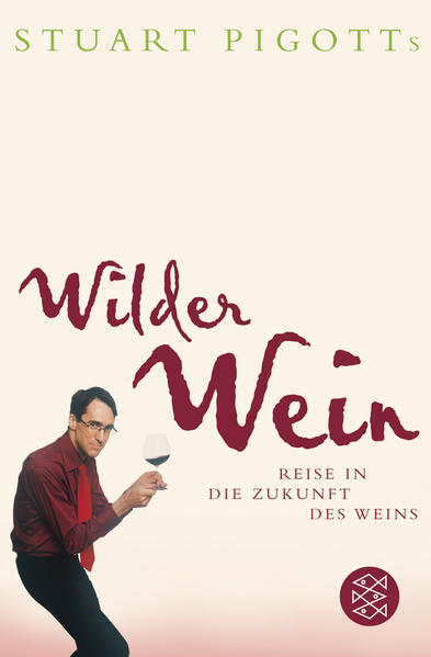 Stuart Pigotts wilder Wein - Coverbild