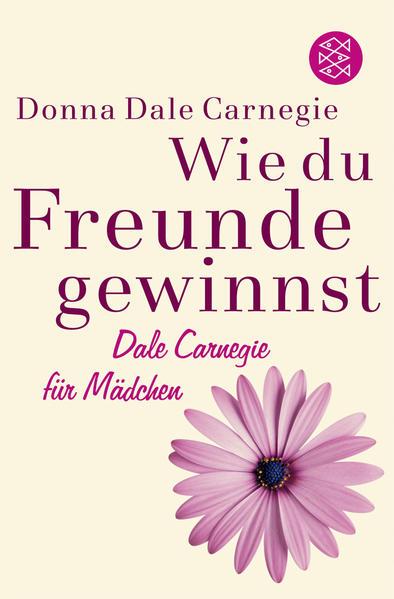Wie du Freunde gewinnst. Dale Carnegie für Mädchen - Coverbild