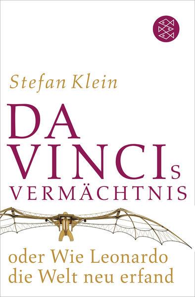 Da Vincis Vermächtnis oder Wie Leonardo die Welt neu erfand - Coverbild
