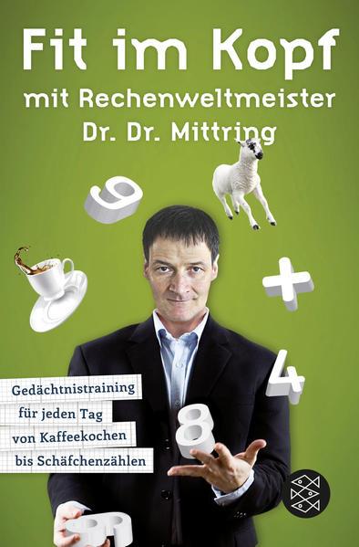 Fit im Kopf mit Rechenweltmeister Dr. Dr. Mittring - Coverbild